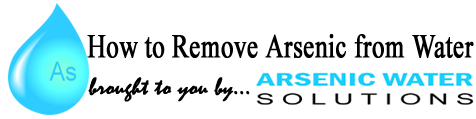 How to Remove Arsenic from Water…